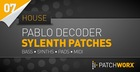 Pablo Decoder House Synths Sylenth Presets