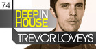 Trevor Loveys - Deep In House