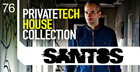 Santos - Private Tech House Collection