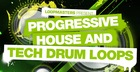 Progressive House and Tech Drum Loops