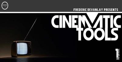 Cinematic Tools Vol.1