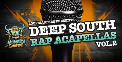 Deep South Rap Acapellas Vol. 2