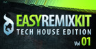 Easy Remix Kit Vol 1 - Tech House Edition