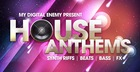 My Digital Enemy presents House Anthems