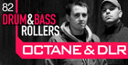 Octane and DLR - Drum And Bass Rollers