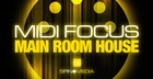 MIDI Focus - Main Room House