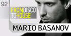 Mario Basanov presents - From Disco To House