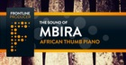 The Sound of Mbira - African Thumb Piano