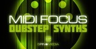 MIDI Focus - Dubstep Synths