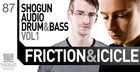 Friction & Icicle - Shogun Audio Drum And Bass Vol. 1