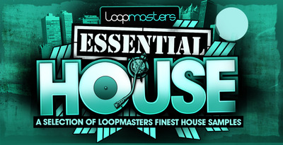 Loopmasters essential house banner