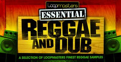 Essentials 04 - Reggae and Dub