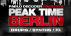 Pablo Decoder Presents Peak Time Berlin