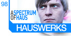 Hauswerks - A Spectrum of Haus