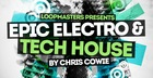 Epic Electro And Tech House