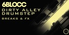 6Blocc - Dirty Alley Drumstep