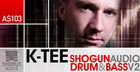 K-Tee Shogun Audio Drum & Bass Vol2