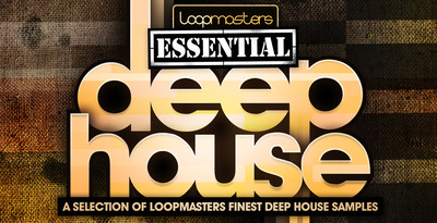 Loopmasters essential deep house 1000 x 512