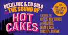 Deekline & Ed Solo Presents the Sound of Hotcakes