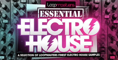 Loopmasters essential electro house 1000 x 512