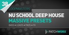 Nu School Deep House Massive Presets