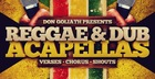 Don Goliath - Reggae & Dub Acapellas