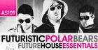 The Futuristic Polar Bears - Future House Essentials
