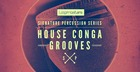 Signature Percussion - House Conga Grooves