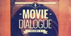 Movie Dialogue Vol. 6