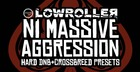 Lowroller - NI Massive Aggression