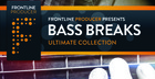 Bass Breaks - Ultimate Collection