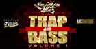 Trap & Bass Volume 1