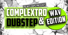 Complextro & Dubstep - WAV Edition