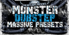 Monster Dubstep - Massive Presets