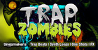 Trap Zombies