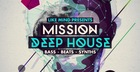 LikeMind Presents Mission Deep House