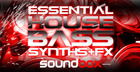 Essential House Bass Synths & FX