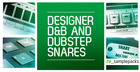 Designer D&B and Dubstep Snares