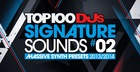 Top 100 DJs Signature Sounds Massive Presets Vol. 2