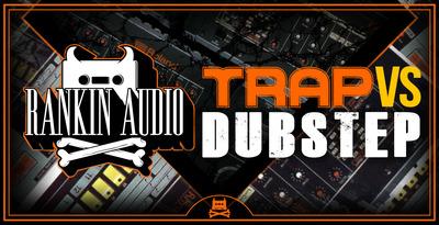 Trap VS Dubstep