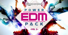 EDM Power Pack Vol. 2