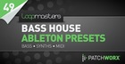 Bass House Ableton Presets