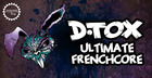 D.Tox - Ultimate Frenchcore