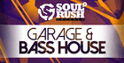 Garage & Bass House