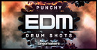Punchy EDM Drum Shots