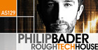 Philip Bader Rough Tech House