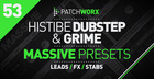 Histibe Dubstep and Grime Massive Presets