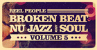 Reel People Broken Beat, Nu Jazz And Soul Vol5
