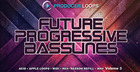 Future Progressive Basslines Vol. 3
