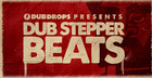 Dub Stepper Beats Vol1